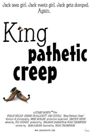 King Pathetic Creep Poster