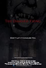 The Damned Thing (2014) Poster - Movie Forum, Cast, Reviews