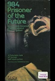 984: Prisoner of the Future (1982) Poster - Movie Forum, Cast, Reviews