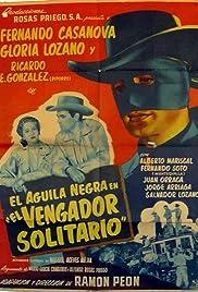 El aguila negra en 'El vengador solitario' Poster