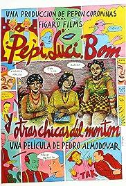 Pepi, Luci, Bom y otras chicas del montón Poster