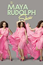 Image of The Maya Rudolph Show