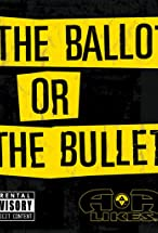 Primary image for The Ballot or the Bullet