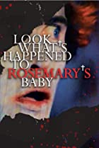 Image of Look What's Happened to Rosemary's Baby