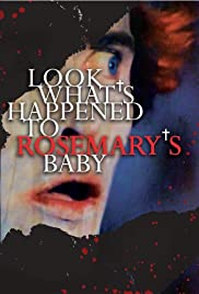 Look What's Happened to Rosemary's Baby Poster