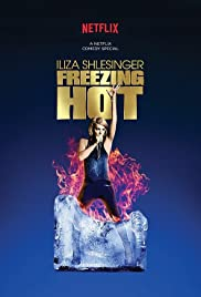 Iliza Shlesinger: Freezing Hot (2015) Poster - TV Show Forum, Cast, Reviews