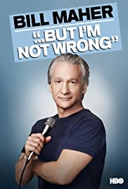 Bill Maher... But I'm Not Wrong Poster