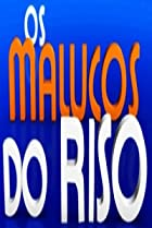 Image of Os Malucos do Riso