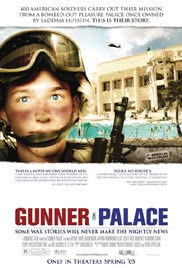 Gunner Palace (2004) Poster - Movie Forum, Cast, Reviews