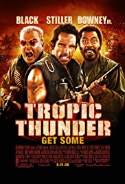 Tropic Thunder (2008) Poster - Movie Forum, Cast, Reviews