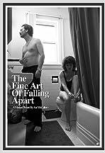 The Fine Art of Falling Apart