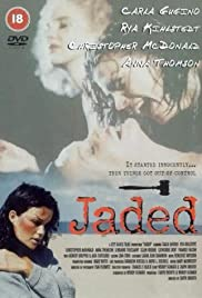 Jaded (1998) Poster - Movie Forum, Cast, Reviews