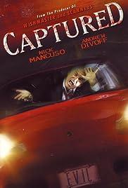Captured(1998) Poster - Movie Forum, Cast, Reviews