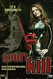 Sportkill(2007) Poster - Movie Forum, Cast, Reviews