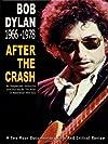 Bob Dylan: After the Crash 1966-1978