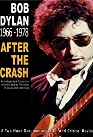 Bob Dylan: After the Crash 1966-1978 Poster