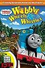 Thomas & Friends: Wobbly Wheels & Whistles