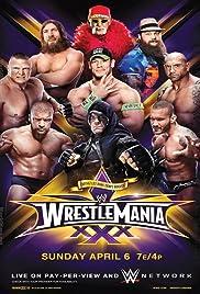 WrestleMania XXX(2014) Poster - TV Show Forum, Cast, Reviews