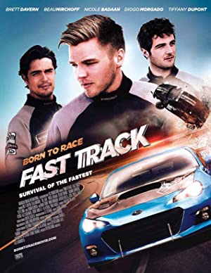 Born to Race Fast Track (2014) Download on Vidmate