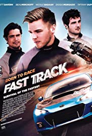 Born to Race: Fast Track (2014) Poster - Movie Forum, Cast, Reviews
