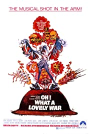 Oh! What a Lovely War (1969) Poster - Movie Forum, Cast, Reviews