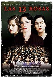 Las 13 rosas(2007) Poster - Movie Forum, Cast, Reviews