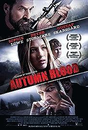 Autumn Blood(2013) Poster - Movie Forum, Cast, Reviews