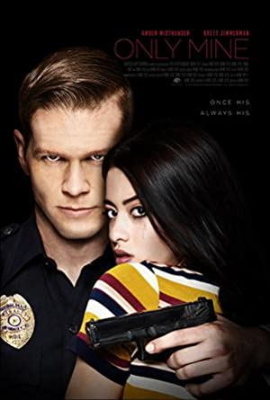 Only Mine (2019)