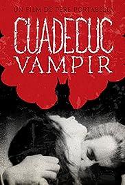 Cuadecuc, vampir(1971) Poster - Movie Forum, Cast, Reviews