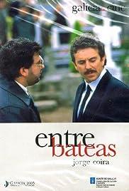 Entre bateas Poster