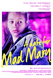 Kandydat dla szalonej Mary / A Date for Mad Mary (2016)