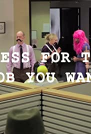 Dress for the Job You Want Poster