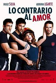 Lo contrario al amor(2011) Poster - Movie Forum, Cast, Reviews