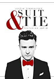 Justin Timberlake Ft. Jay-Z: Suit & Tie(2013) Poster - Movie Forum, Cast, Reviews