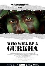 Who Will Be a Gurkha