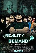 Reality on Demand
