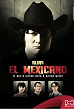 Alias el Mexicano