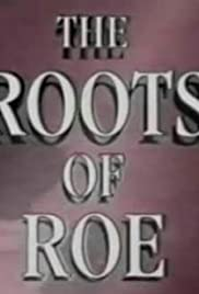 The Roots of Roe Poster