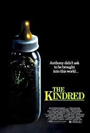 The Kindred (1987) Poster - Movie Forum, Cast, Reviews