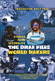 The Drax Files World Makers Poster