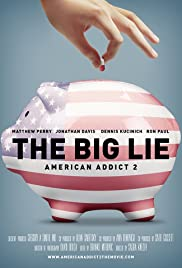 American Addict 2: The Big Lie (2016)