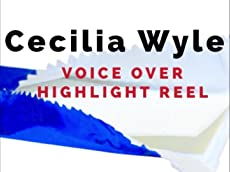 Cecilia Wyle Voice Over Highlight Reel