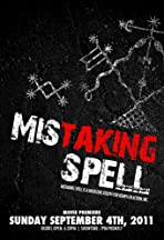 Mistaking Spell