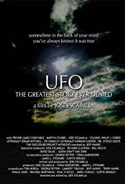 UFO: The Greatest Story Ever Denied (2006) Poster - Movie Forum, Cast, Reviews