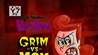 Grim vs. Mom/Bring to Me the Face of Hector Con Carne/Tastes Like Chicken