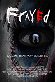 Frayed(2007) Poster - Movie Forum, Cast, Reviews