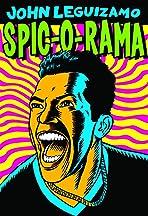 John Leguizamo: Spic-O-Rama