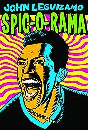 John Leguizamo: Spic-O-Rama(1993) Poster - TV Show Forum, Cast, Reviews