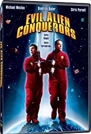 Evil Alien Conquerors (2003) Poster - Movie Forum, Cast, Reviews