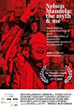 Primary image for Nelson Mandela: The Myth and Me